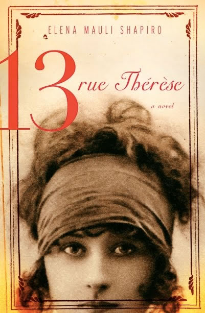 &quot;13, rue Thrse: A Novel&quot;