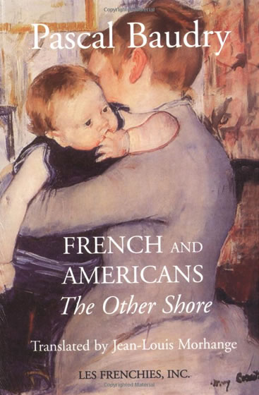 """French & Americans - The Other Shore"""