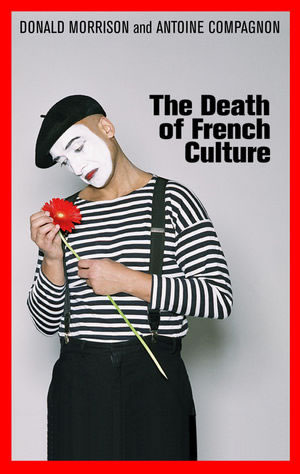 "December giveaway: ""The Death of French Culture"""