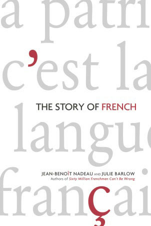 """The Story of French"""