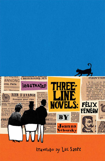 """Illustrated Three-Line Novels: Félix Fénéon"""